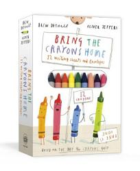 Bring The Crayons Home Book PDF