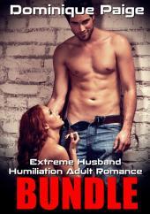 Extreme Husband Humiliation Adult Romance Bundle