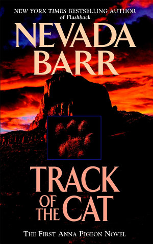 Track of the Cat (Anna Pigeon Mysteries, Book 1)