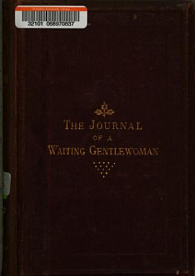 The Journal of a Waiting Gentlewoman PDF