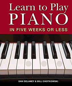 Learn to Play Piano in Six Weeks Or Less Book