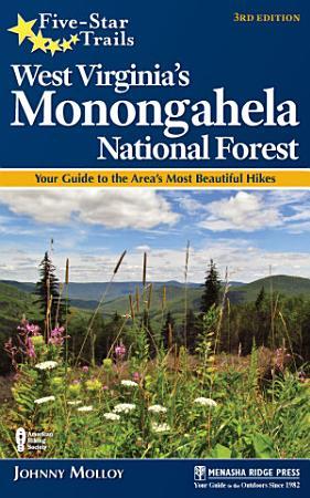 Five Star Trails  West Virginia s Monongahela National Forest PDF