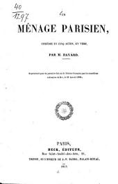 Un ménage parisien: comédie en cinq actes, en vers