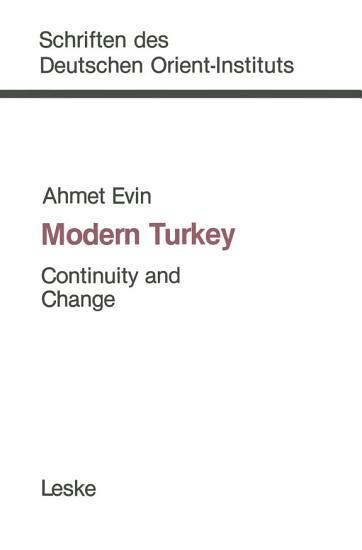 Modern Turkey  Continuity and Change PDF