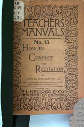 How to Conduct the Recitation, and the Principles Underlying Methods of Teaching in Classes