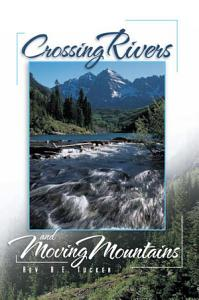 Crossing Rivers and Moving Mountains