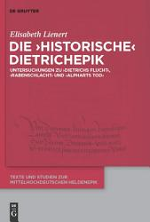 Die    historische    Dietrichepik PDF