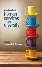 Encyclopedia of Human Services and Diversity PDF
