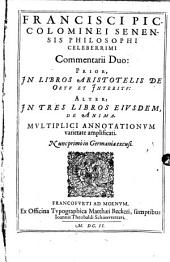 Commentarii duo: Prior, in libros Aristotelis ortu et interitu : alter in tres libros de anima