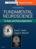 Fundamental Neuroscience for Basic and Clinical Applications PDF