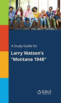 A Study Guide for Larry Watson s  Montana 1948
