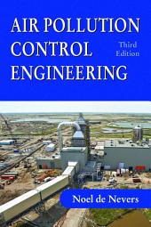 Air Pollution Control Engineering: Third Edition