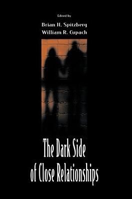 The Dark Side of Close Relationships PDF