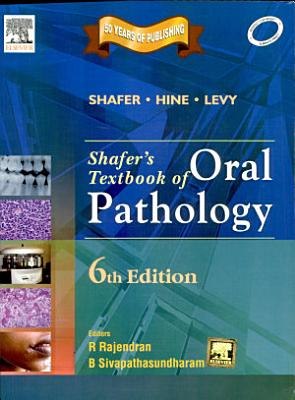 Shafer S Textbook Of Oral Pathology  6Th Edition  PDF