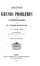 Solution de grands probleèmes: mise à la portée de tous les esprits, Volume4