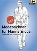 Modezeichnen f  r M  nnermode PDF