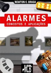 Alarmes - Conceitos e Aplicações: Edição 2