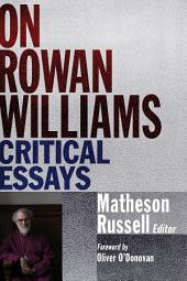 On Rowan Williams: Critical Essays