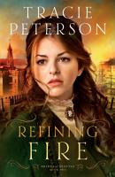 Refining Fire  Brides of Seattle Book  2  PDF