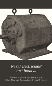 Naval Electricians' Text Book ...: Volume 2