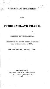 Extracts and Observations on the Foreign Slave Trade