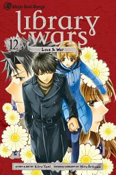 Library Wars: Love & War: Volume 12