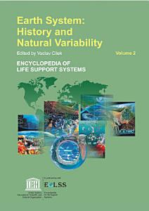 Earth System  History and Natural Variability   Volume II PDF