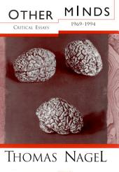 Other Minds: Critical Essays 1969-1994