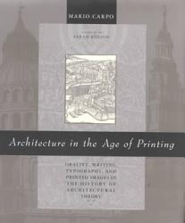 Architecture In The Age Of Printing Book PDF