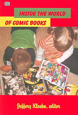 Inside the World of Comic Books PDF