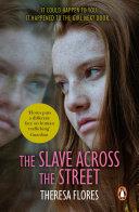 The Slave Across the Street