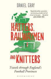 Hatters  Railwaymen And Knitters