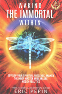 Waking The Immortal Within Book PDF