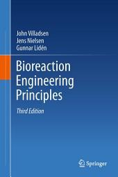 Bioreaction Engineering Principles: Edition 3
