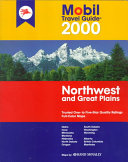 The Mobil Travel Guide to the Northwest and Great Plains