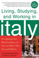 Living, Studying, and Working in Italy