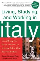 Living  Studying  and Working in Italy PDF