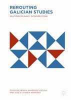 Rerouting Galician Studies PDF