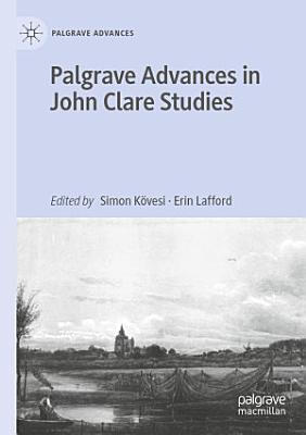 Palgrave Advances in John Clare Studies PDF