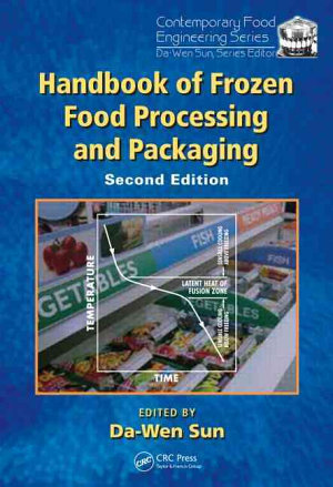 Handbook of Frozen Food Processing and Packaging  Second Edition