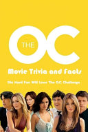 The O C  Movie Trivia and Facts PDF