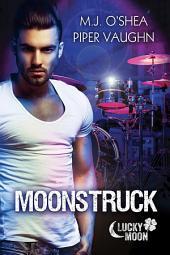 Moonstruck: Edition 2