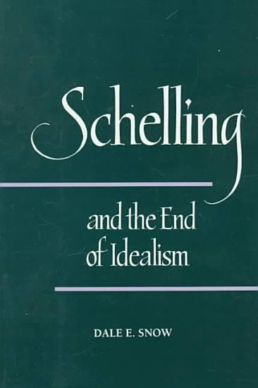 Schelling and the End of Idealism PDF