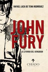 John Fury, La leyenda del Vengador