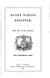 Rugby School Register: From 1675 to 1867 Inclusive