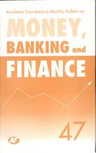 Academic Foundation S Bulletin On Money  Banking And Finance Volume  47 Analysis  Reports  Policy Documents PDF