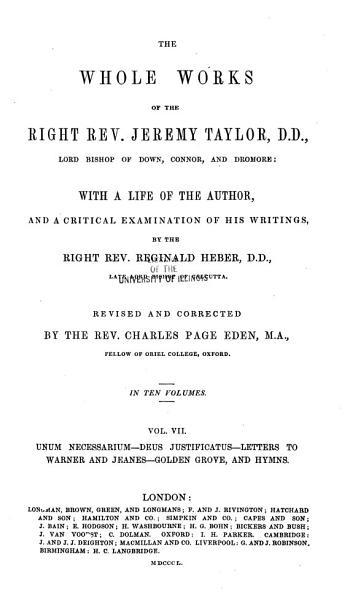 Unum necessarium  Deus justificatus  Letters to Warner and Jeanes  Golden grove  and hymnes PDF