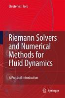 Riemann Solvers and Numerical Methods for Fluid Dynamics PDF