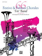 66 Festive and Famous Chorales for Band for 2nd B-flat Trumpet
