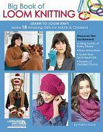 Big Book of Loom Knitting